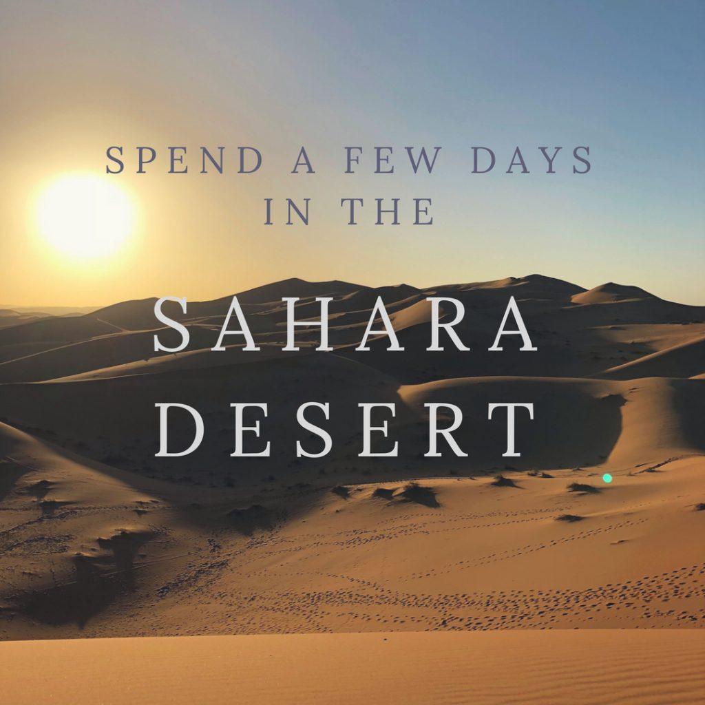 Spend A Few Days in the Sahara Desert