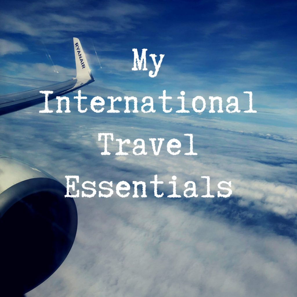 My international travel essentials